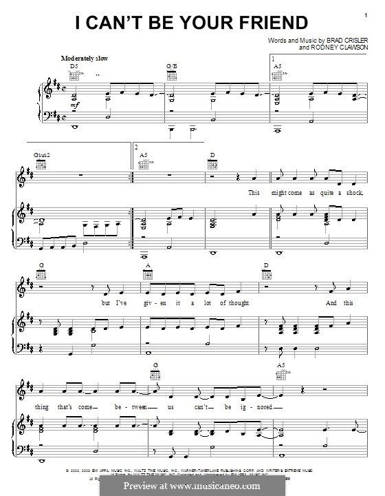 I Can't Be Your Friend (Rushlow): For voice and piano (or guitar) by Brad Crisler, Rodney Clawson