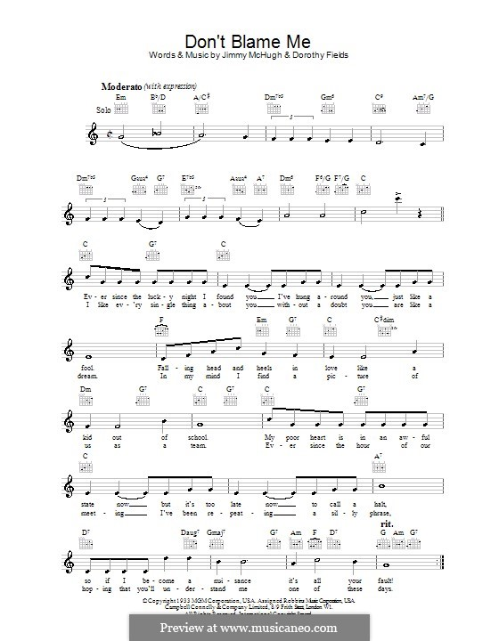 Don't Blame Me: Melody line, lyrics and chords by Jimmy McHugh