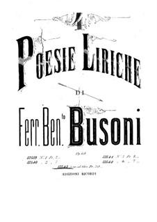 Quattro poesie liriche (Four Lyric Poems), BV 191 Op.40: Complete set by Ferruccio Busoni