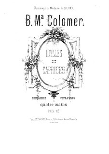 Idylls and Caprices for Piano Four Hands: Complete set by Blas María de Colomer