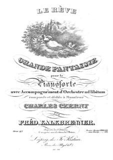 Le rève. Grand Fantasia, Op.113: For piano by Friedrich Kalkbrenner
