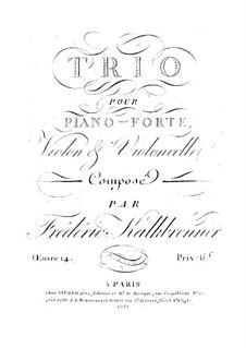 Piano Trio No.2, Op.14: Piano Trio No.2 by Friedrich Kalkbrenner