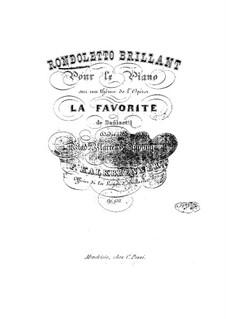 Brilliant Rondoletto on Theme from 'La Favorite' by Donizetti, Op.150: Brilliant Rondoletto on Theme from 'La Favorite' by Donizetti by Friedrich Kalkbrenner