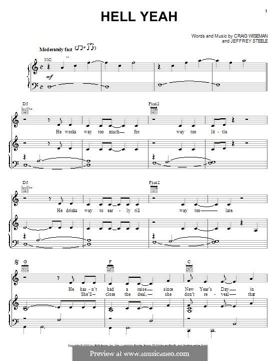 Hell Yeah (Montgomery Gentry): For voice and piano (or guitar) by Craig Wiseman, Jeffrey Steele