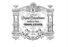 Twelve Original Compositions for Piano Four Hands, Op.57: Twelve Original Compositions for Piano Four Hands by Theodor Kirchner
