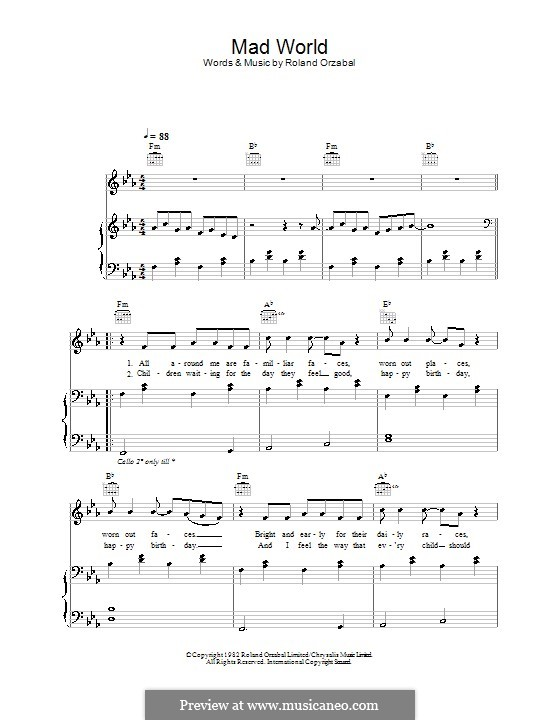 Mad World (Gary Jules & Michael Andrews): For voice and piano (or guitar) by Roland Orzabal