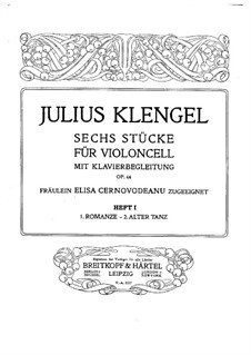 Six Pieces for Cello and Piano, Op.44: Six Pieces for Cello and Piano by Julius Klengel