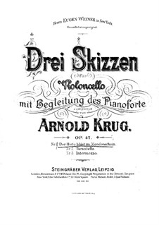 Three Sketches for Cello and Piano, Op.47: Three Sketches for Cello and Piano by Arnold Krug