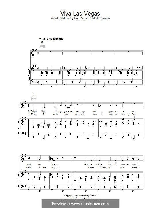 Viva Las Vegas (Elvis Presley): For voice and piano (or guitar) by Doc Pomus, Mort Shuman