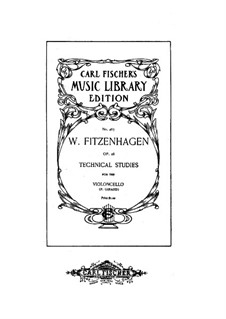 Technical Studies for Cello, Op.28: Technical Studies for Cello by Wilhelm Fitzenhagen