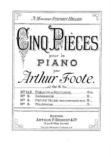 Five Pieces, Op.6: Complete set by Arthur Foote