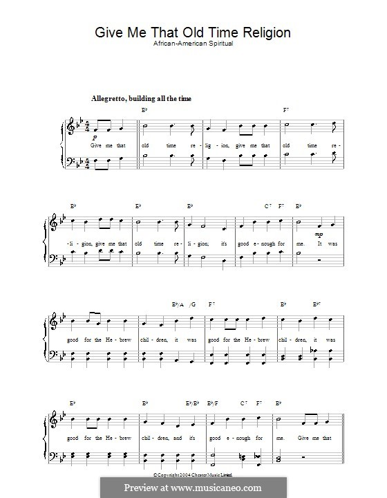 Give Me That Old Time Religion: For voice and piano by folklore