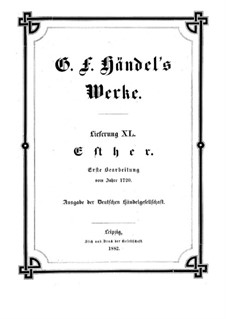Esther, HWV 50b: First edition by Georg Friedrich Händel