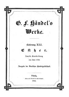 Esther, HWV 50b: Second edition by Georg Friedrich Händel