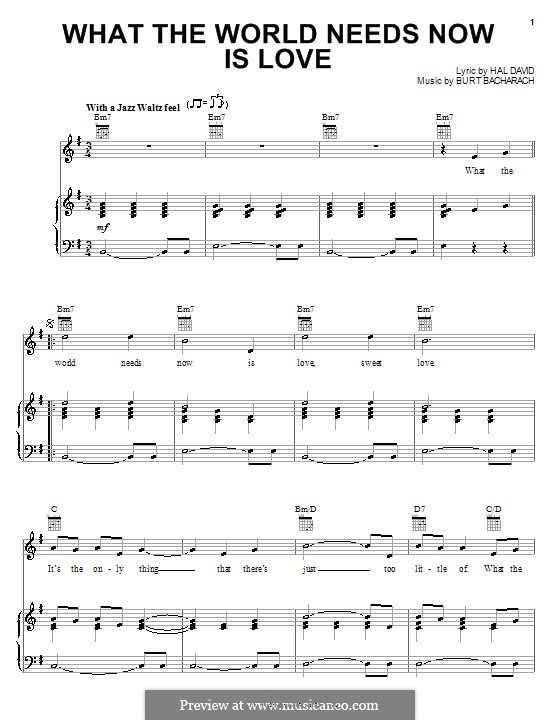 What the World Needs Now Is Love: For voice and piano (or guitar) by Burt Bacharach