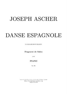 Danse Espagnole, Op.24: For piano (high quality sheet music) by Joseph Ascher