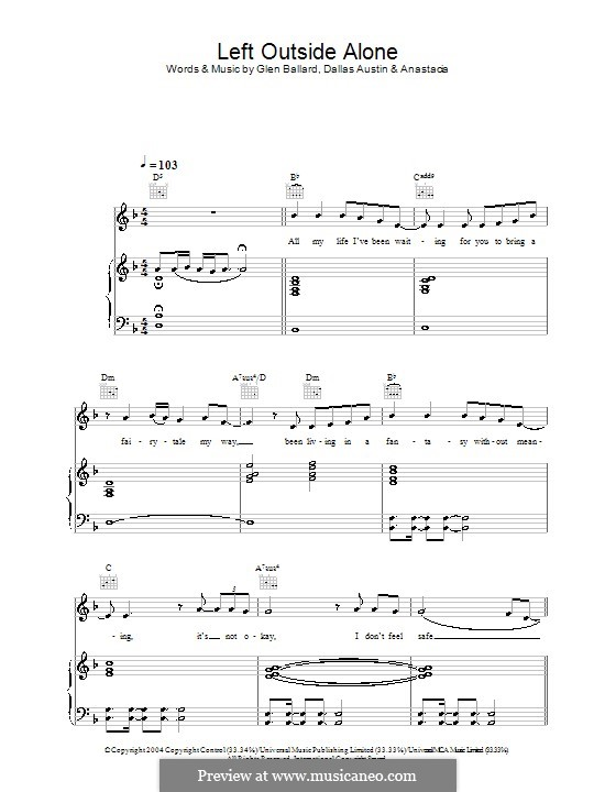Left Outside Alone (Anastacia): For voice and piano (or guitar) by Dallas Austin, Glen Ballard