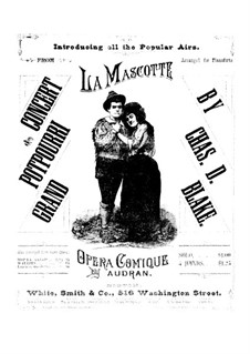 La mascotte (The Mascot): Potpourri for piano four hands – parts by Edmond Audran