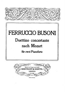 Duettino Concertante after the Finale of the Piano Concerto No.19 by Mozart, BV B 88: Score by Ferruccio Busoni