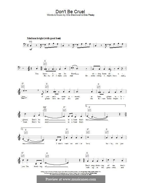 Don't Be Cruel: Melody line, lyrics and chords by Elvis Presley, Otis Blackwell