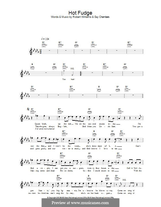 Hot Fudge: Melody line, lyrics and chords by Guy Chambers, Robbie Williams