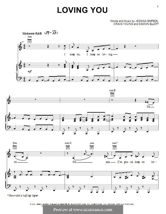 Loving You (Jessica Simpson): For voice and piano (or guitar) by Craig Young, Damon Elliott