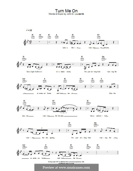 Turn Me On: Melody line, lyrics and chords by John D. Loudermilk