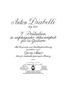 Seven Preludes for Guitar, Op.103: Complete set by Anton Diabelli