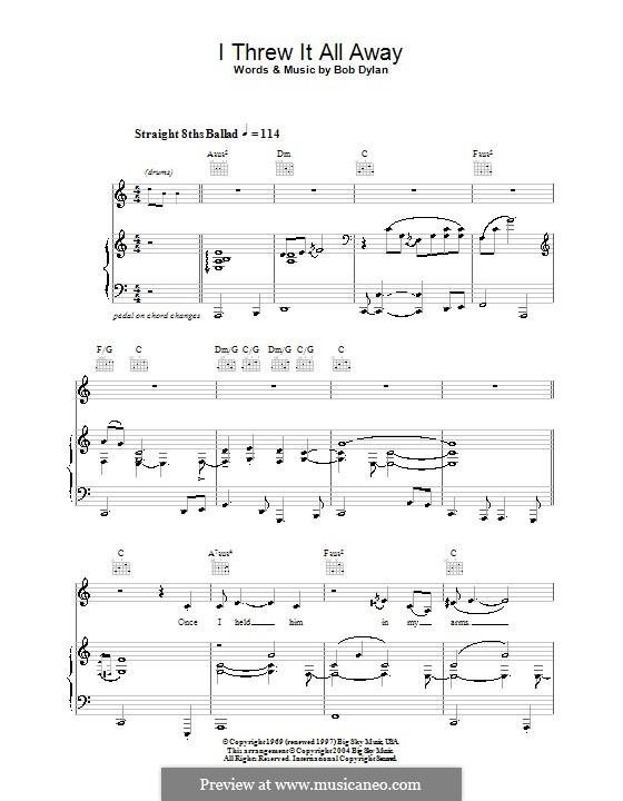 I Threw It All Away: Für Stimme und Klavier (oder Gitarre) by Bob Dylan