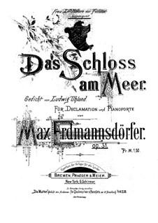 Das Schloss am Meer, Op.31: Das Schloss am Meer by Max Erdmannsdörfer