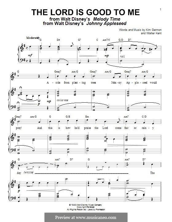 The Lord Is Good To Me: Für Stimme und Klavier oder Gitarre (G-Dur) by Walter Kent