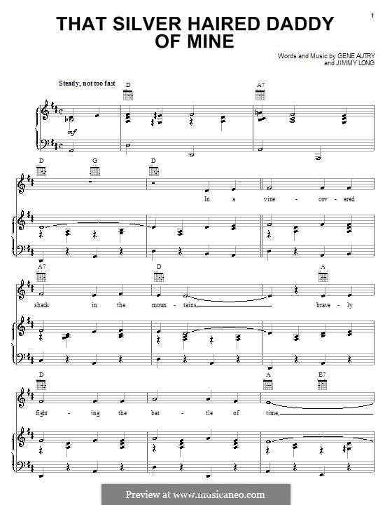 That Silver Haired Daddy of Mine: Für Stimme und Klavier (oder Gitarre) by Gene Autry, Jimmy Long
