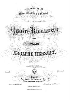 Vier Romanzen, Op.18: Vier Romanzen by Adolf von Henselt