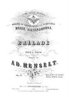 Ballade, Op.31: Ballade by Adolf von Henselt