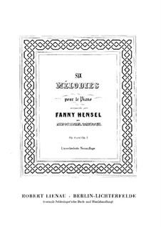 Sechs Melodien für Klavier, Heft I, Op.4: Vollsammlung by Fanny Cäcilie Mendelssohn-Bartholdy