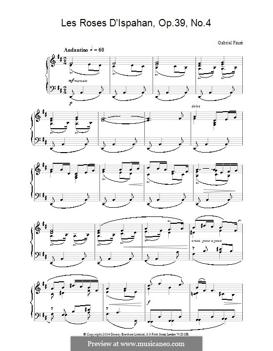 Vier Lieder, Op.39: No.4 Les roses d'Ispahan, for piano by Gabriel Fauré