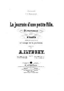 La journée d'une petite fille, Op.19: Vollsammlung by Alexander Iljinski