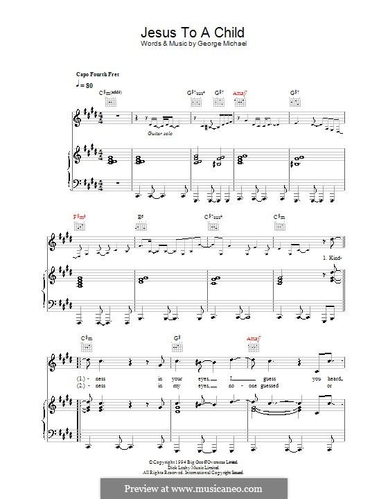 Jesus to a Child: Für Stimme und Klavier (oder Gitarre) by George Michael
