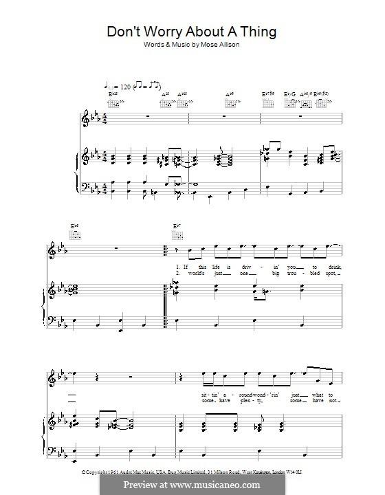 Don't Worry About a Thing (Van Morrison): Für Stimme und Klavier (oder Gitarre) by Mose Allison