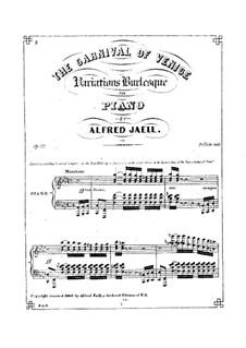 Den venezianischen Karneval, Op.22: Den venezianischen Karneval by Alfred Jaell