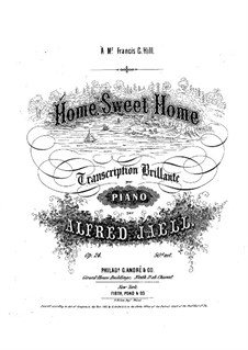 Home, Sweet Home, Op.24: Home, Sweet Home by Alfred Jaell