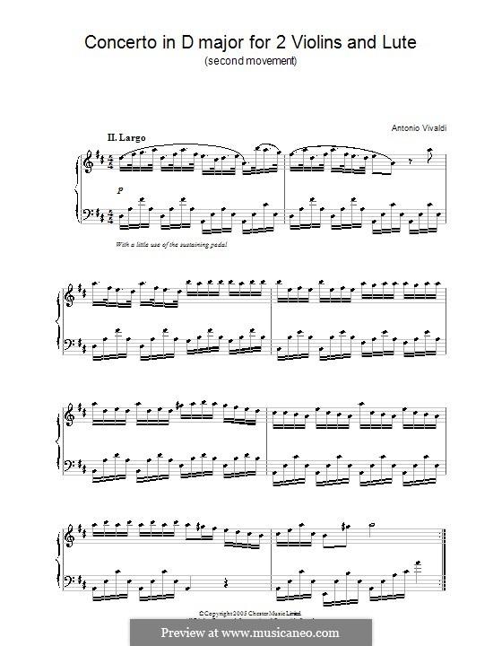 Konzert für zwei Violinen und Laute in D-Dur: Teil II. Version für Klavier by Antonio Vivaldi