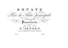 Sonate für Flöte und Klavier in f-Moll, Op.6: Sonate für Flöte und Klavier in f-Moll by Niels Peter Jensen
