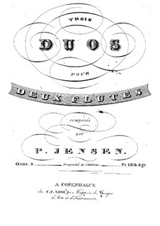 Drei Duette für zwei Flöten, Op.9: Drei Duette für zwei Flöten by Niels Peter Jensen