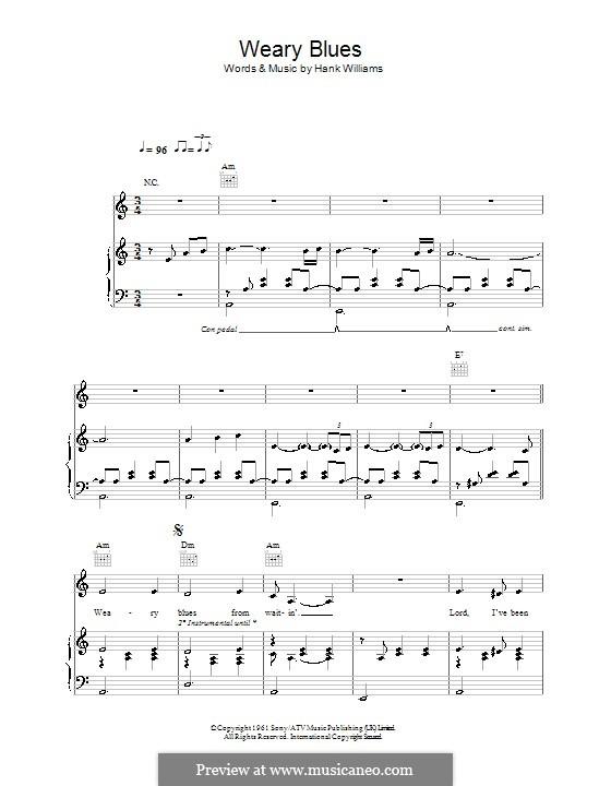 Weary Blues (Madeleine Peyroux): Für Stimme und Klavier (oder Gitarre) by Hank Williams