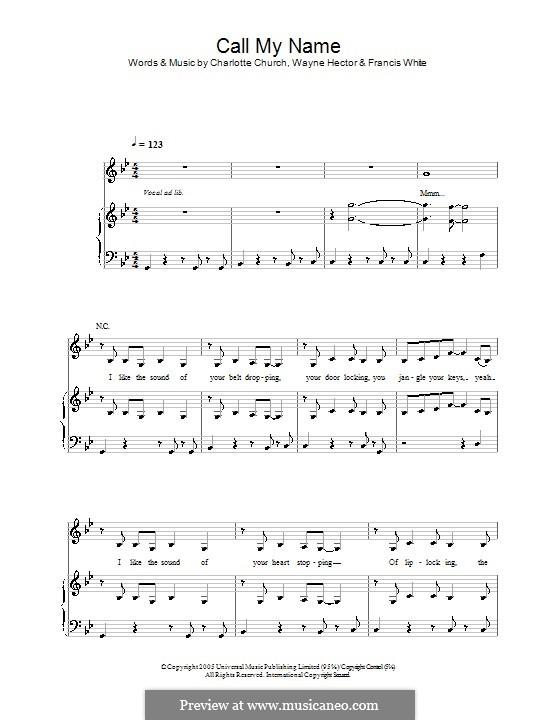 Call My Name: Für Stimme und Klavier (oder Gitarre) by Charlotte Church, Eg White, Wayne Anthony Hector