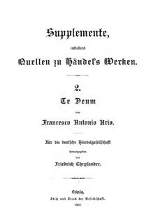 Te Deum (Supplemente, enthalted Quellen zu Händel's Werken): Te Deum (Supplemente, enthalted Quellen zu Händel's Werken) by Francesco Antonio Urio