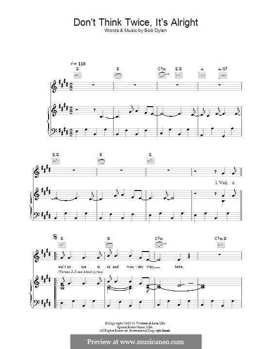 Don't Think Twice, It's Alright: Für Stimme und Klavier (oder Gitarre) by Bob Dylan