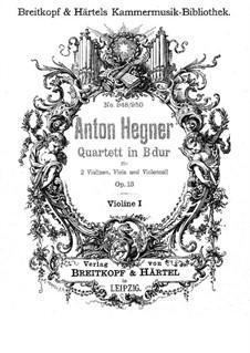 Streichquartett, Op.13: Streichquartett by Anton Hegner