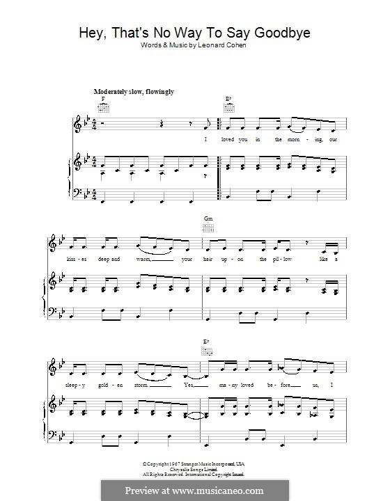 Hey, That's No Way to Say Goodbye: Für Stimme und Klavier (oder Gitarre) by Leonard Cohen
